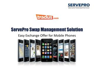 ServePro  Swap Management Solution