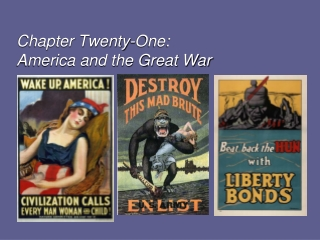 Chapter Twenty-One:  America and the Great War
