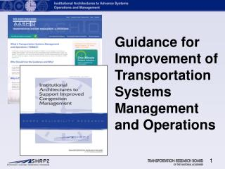 Guidance for Improvement of Transportation Systems Management and Operations