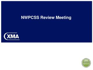 NWPCSS Review Meeting