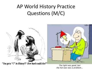 AP World History Practice Questions (M/C)