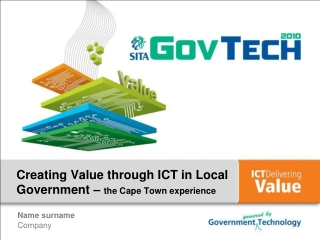 Creating Value through  ICT  in Local Government –  the Cape Town experience
