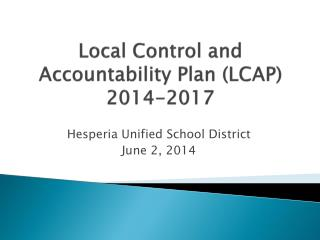 Local Control and Accountability Plan (LCAP) 2014-2017