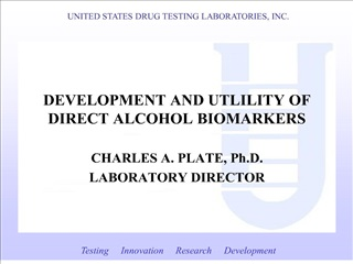 development and utlility of direct alcohol biomarkers