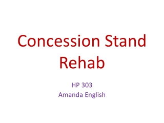 Concession Stand Rehab