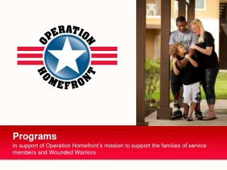 In support of Operation Homefront's mission to support the families of service members and Wounded Warriors
