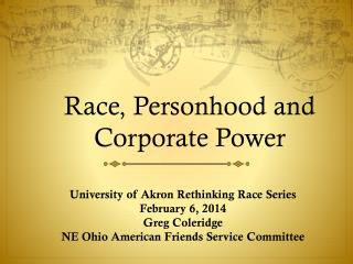 Race, Personhood and Corporate Power