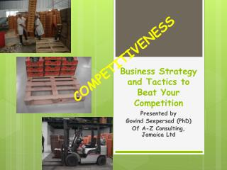 Business Strategy and Tactics to Beat Your  Competition