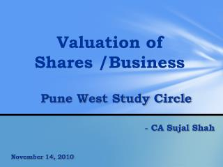 Valuation of Shares /Business