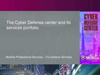 The Cyber Defense center and its services  portfolio