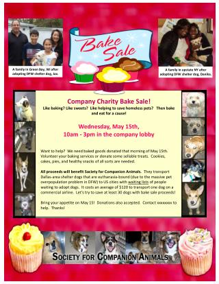 Company  Charity Bake Sale! Like baking? Like sweets?  Like  helping to save homeless pets?    Then bake  and eat for a