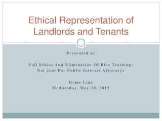 Ethical Concerns in Representing Landlords and Tenants