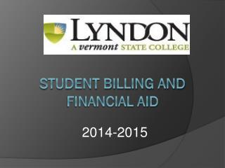 Student Billing AND FINANCIAL AID