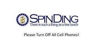 Please Turn Off All Cell Phones!