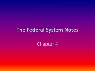 The Federal System Notes