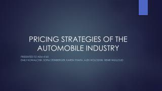 PRICING STRATEGIES OF THE AUTOMOBILE INDUSTRY