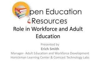 Role in Workforce and Adult Education