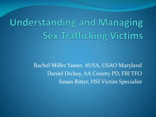 Understanding and Managing  Sex Trafficking Victims