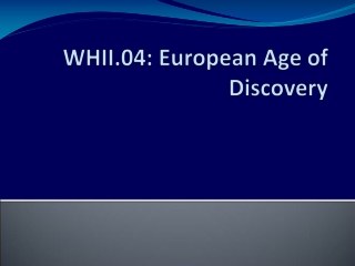 WHII.04: European Age of Discovery
