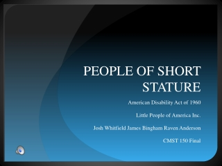 PEOPLE OF SHORT STATURE