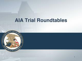 AIA Trial Roundtables