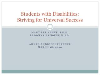 Students with Disabilities: Striving for Universal Success