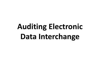 Auditing Electronic Data Interchange