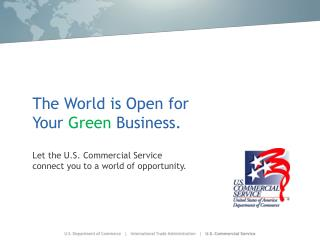 The World is Open for Your  Green  Business.