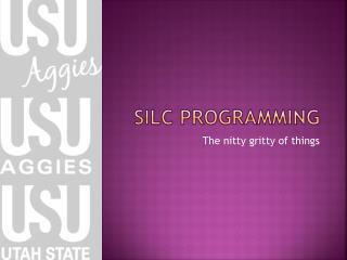SILC Programming