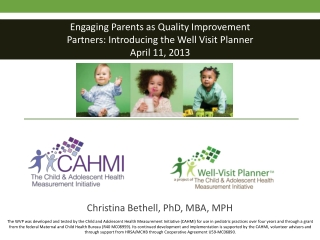 Engaging Parents as Quality Improvement Partners: Introducing the Well Visit Planner April 11, 2013