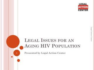 Legal Issues for an Aging HIV Population