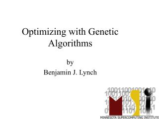 Optimizing with Genetic Algorithms