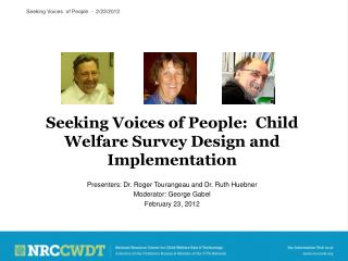 Seeking Voices of People:  Child Welfare Survey Design and Implementation
