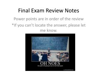 Final Exam Review Notes