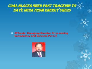 Coal Blocks need fast tracking to save India from energy crisis