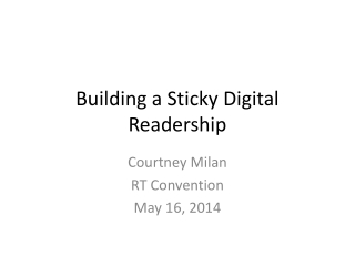 Building a Sticky Digital Readership