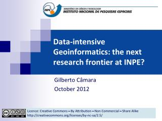 Data-intensive Geoinformatics: the next research frontier at INPE?