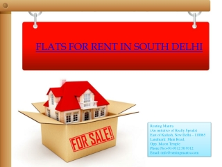 Flats for rent in south delhi@ 91-9312509312