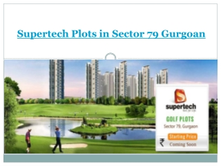 Supertech Plots in Sector 79 Gurgaon