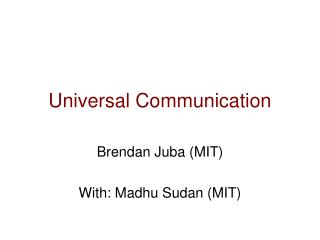 Universal Communication