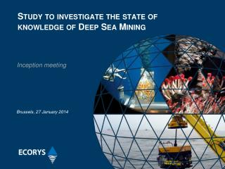 Study  to investigate the state of knowledge of Deep Sea Mining