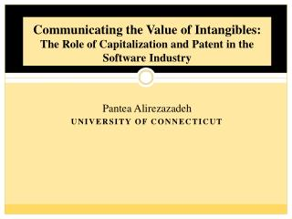 Communicating the Value of Intangibles:  The Role of Capitalization and Patent in the Software Industry