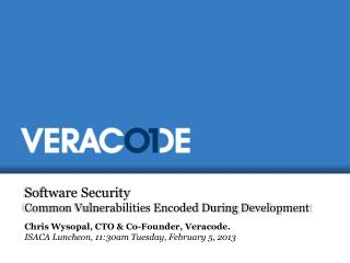 Software Security Common Vulnerabilities Encoded During Development