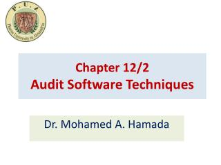 Chapter  12/2 Audit Software Techniques
