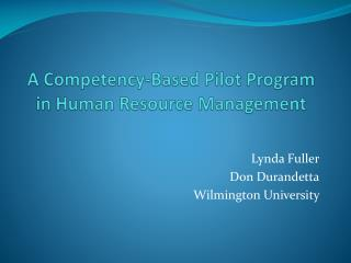 A Competency-Based Pilot Program in Human Resource Management