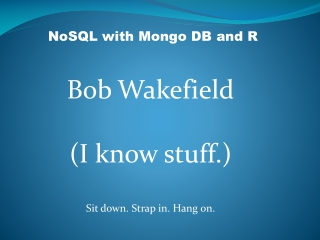 NoSQL with Mongo DB and R
