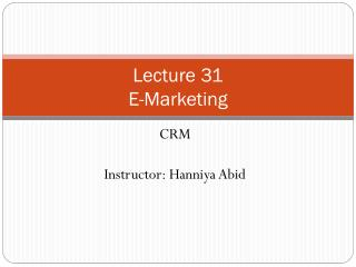 Lecture 31 E-Marketing