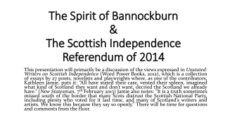 The Spirit of Bannockburn  & The Scottish  Independence Referendum of 2014