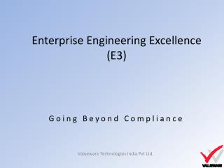 Enterprise Engineering Excellence  (E3)
