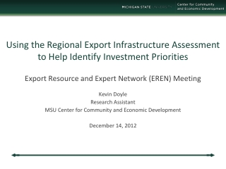 Using the Regional Export Infrastructure Assessment  to Help Identify Investment Priorities